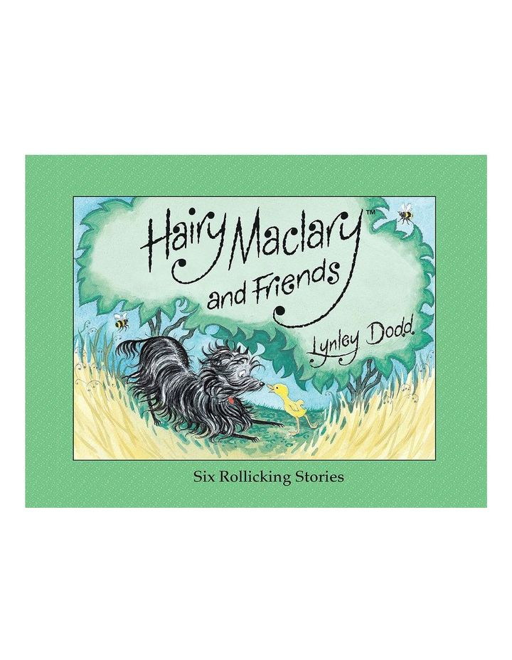 Hairy Maclary and Friends: Six Rollicking Stories by Lynley Dodd (hardback) image 1