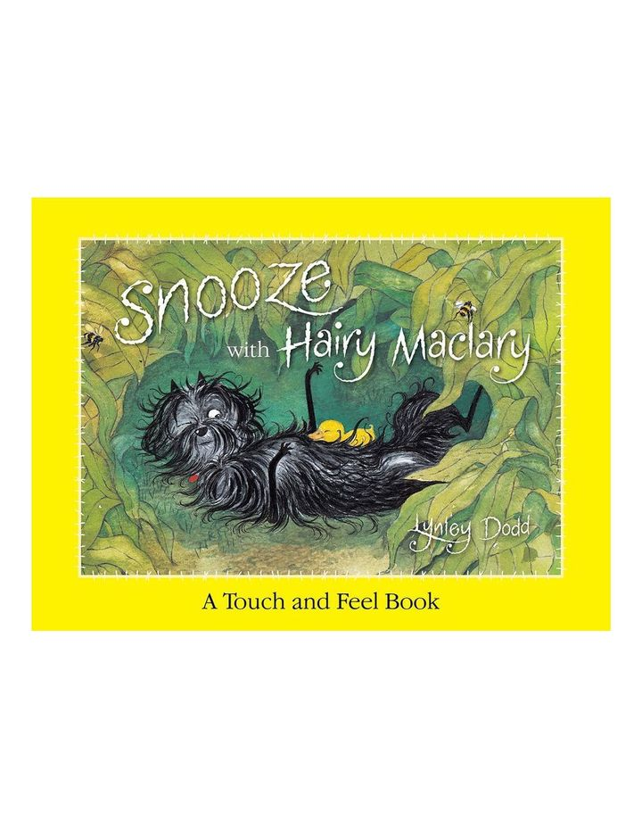 Snooze with Hairy Maclary: A Touch and Feel Book by Lynley Dodd (board book) image 1