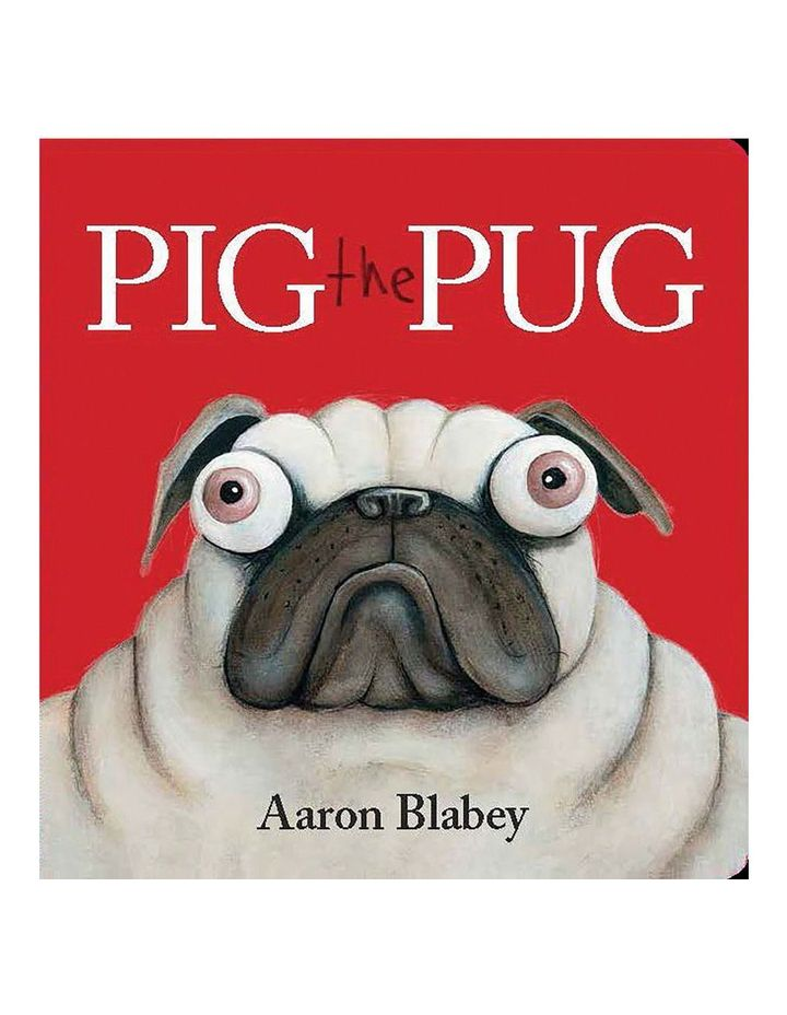 Pig the Pug by Aaron Blabey (board book) image 1