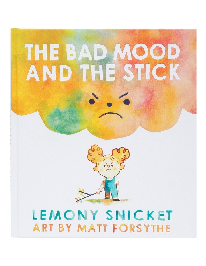 The Bad Mood And The Stick Snicket image 1