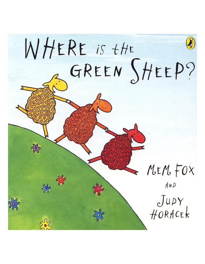 Where Is The Green Sheep! by Mem Fox & Judy Horacek (board book) image 1