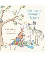 Easter Bunny's Helpers by Anne Mangan (Hardback)