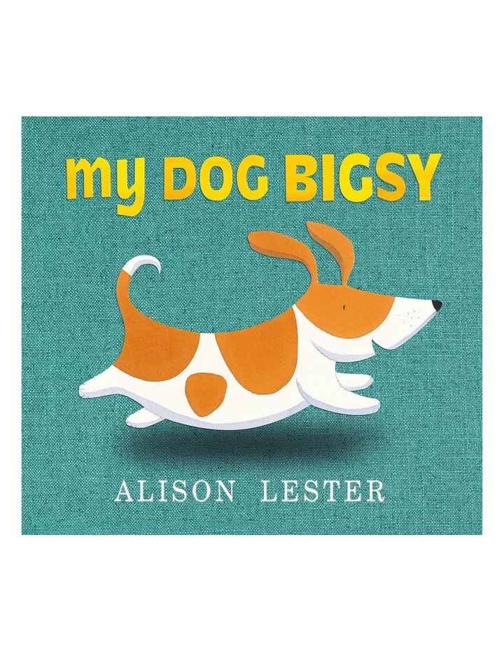 My Dog Bigsy image 1