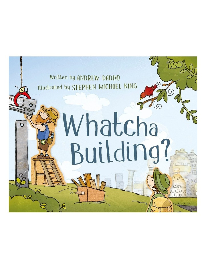 WHATCHA BUILDING image 1