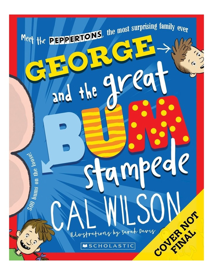 George and the Great Bum Stampede image 1