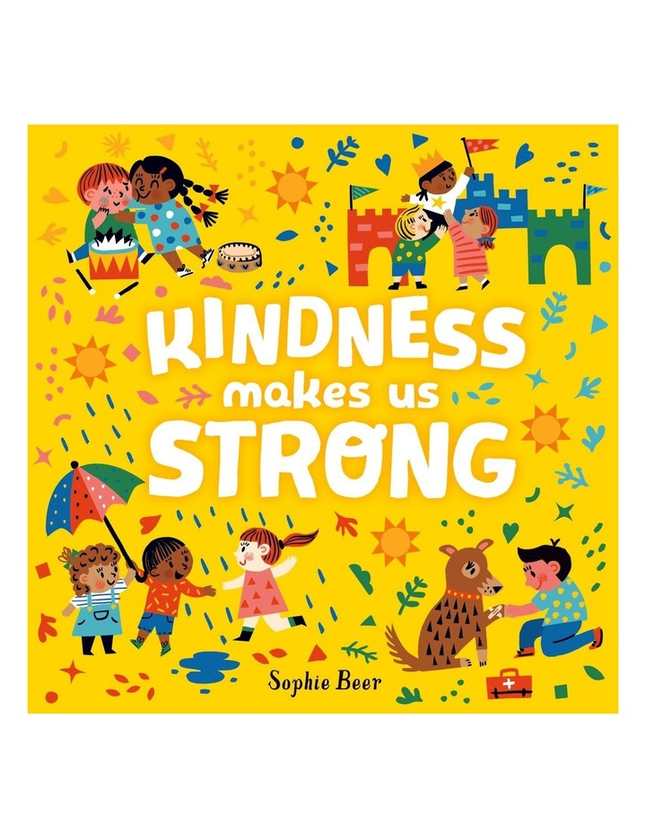 Kindness Makes us Strong image 1