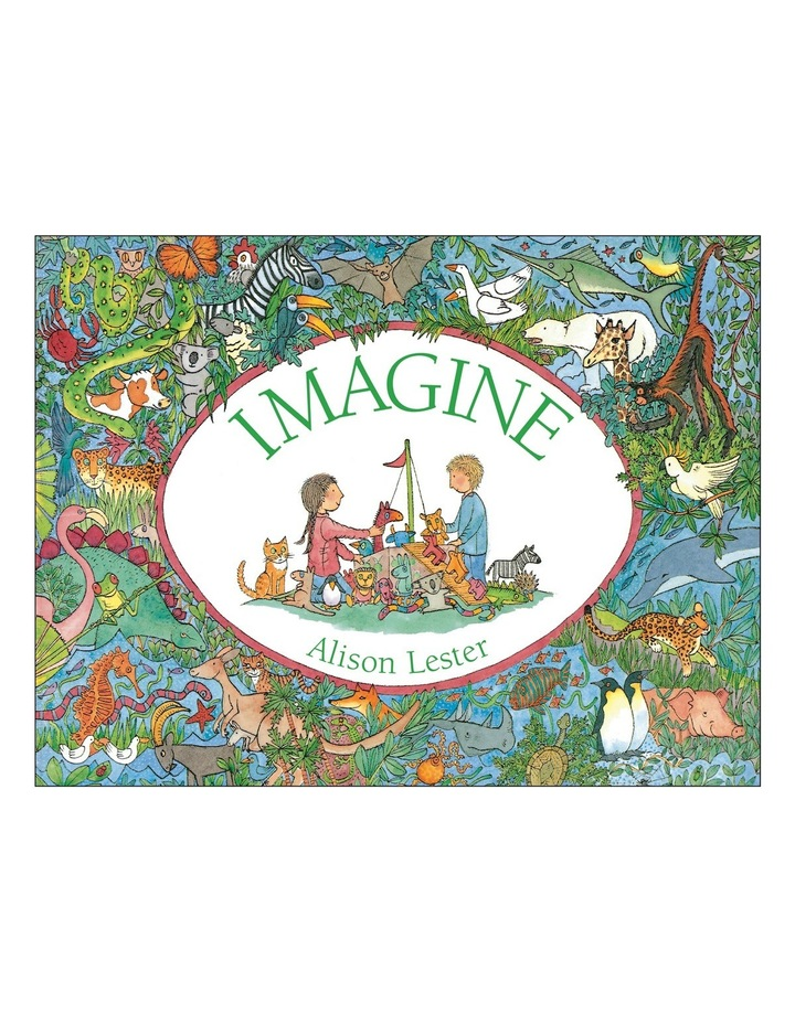 Imagine by Alison Lester (board book) image 1