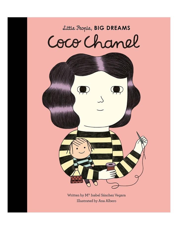 Little People Big Dreams: Coco Chanel by Isabel Sanchez Vegara and Ana Albero (Hardback) image 1