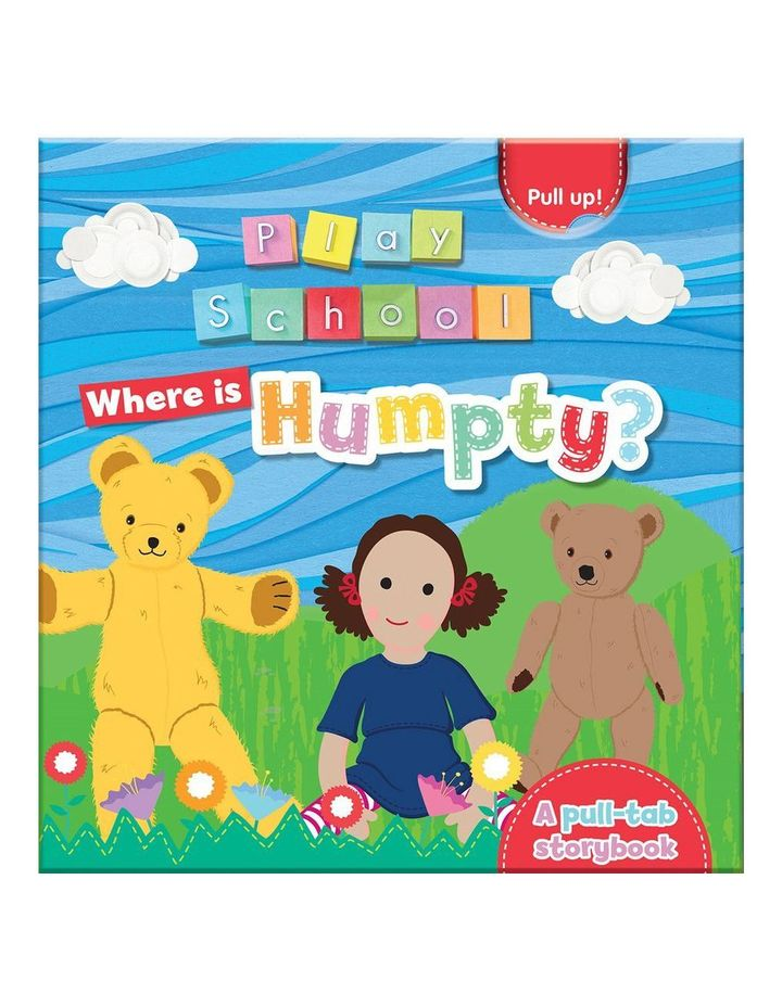 ABC Kids - Playschool: Where is Humpty? A pull tab storybook (Board Book) image 1