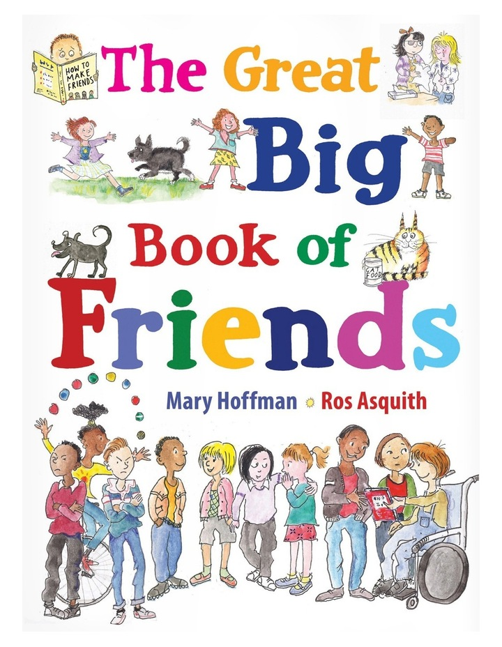 The Great Big Book of Friends by Mary Hoffman  illustrated by Ros Asquith (hardback) image 1