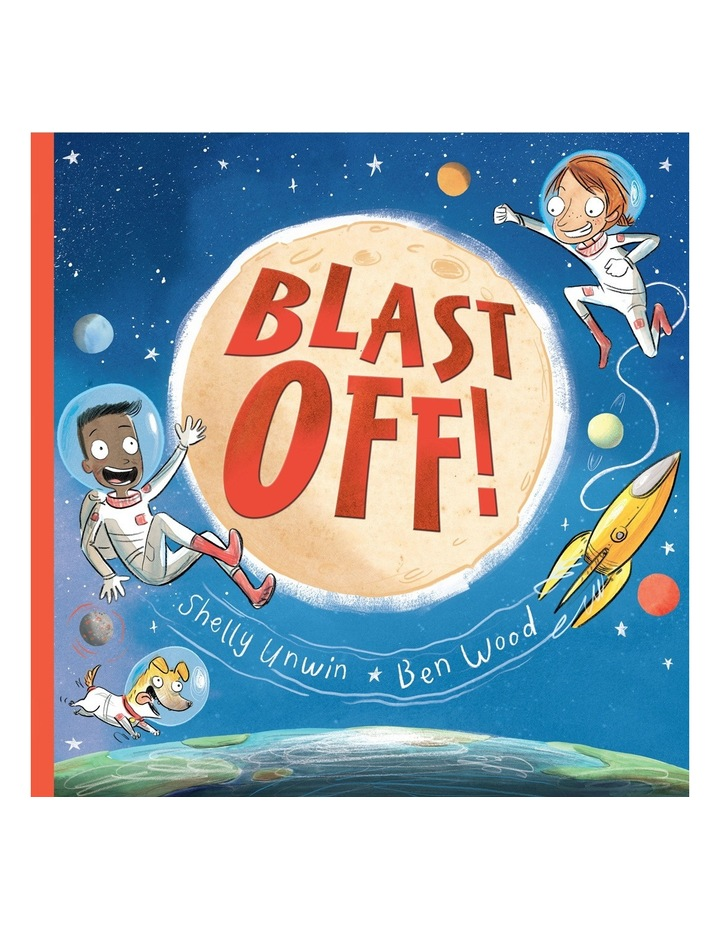 Blast Off! By Shelly Unwin (Hardback) image 1