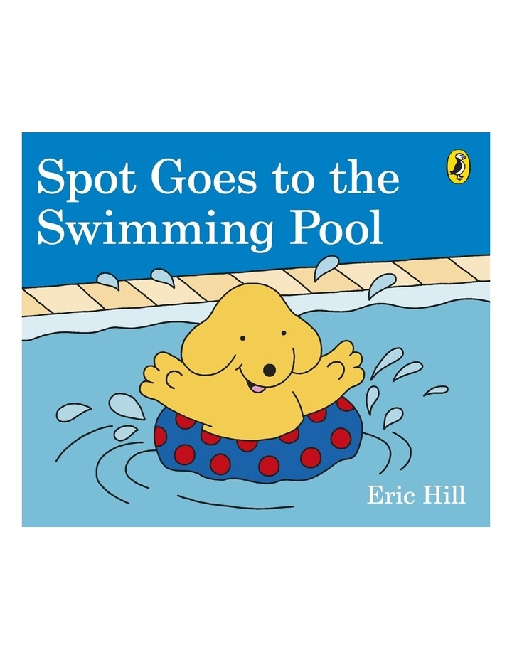 Spot Goes To The Swimming Pool by Eric Hill (Board) image 1
