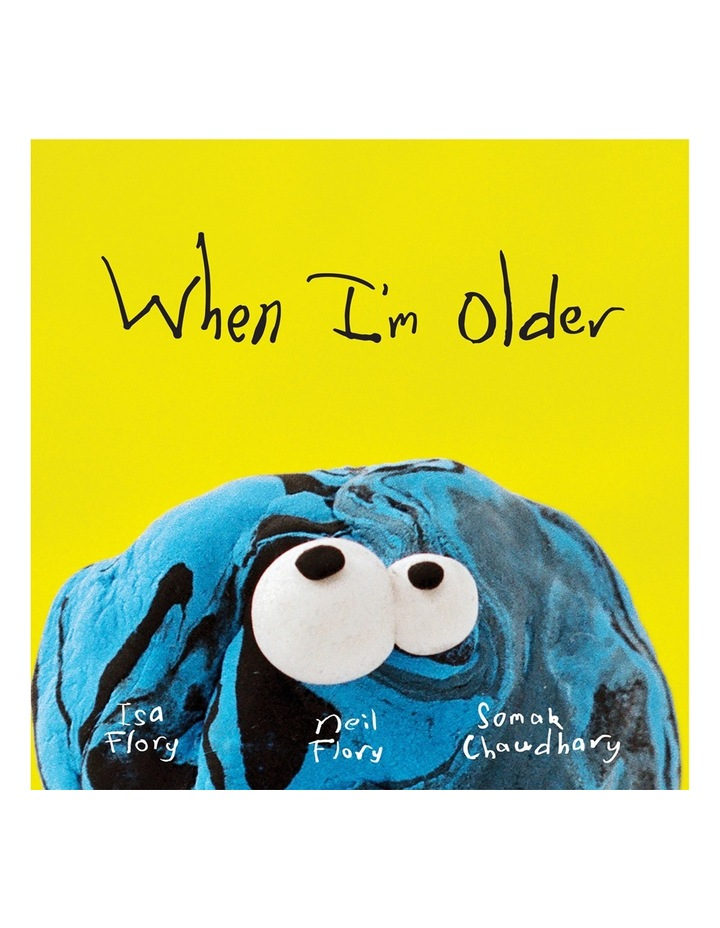 When I'm Older By Neil Flory, illustrated by Somak Chaudhary (Hardback) image 1