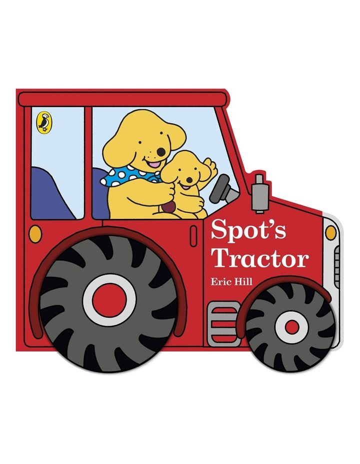 Spot's Tractor by Eric Hill (board book) image 1