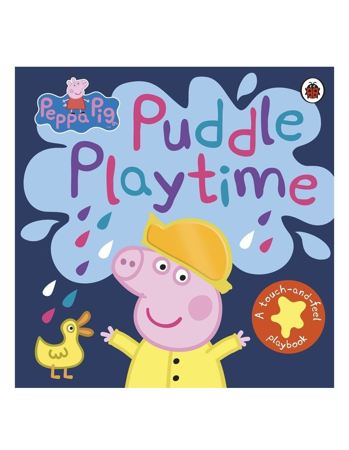 Peppa Pig:Puddle Playtime: A Touch-and-Feel Playbook image 1