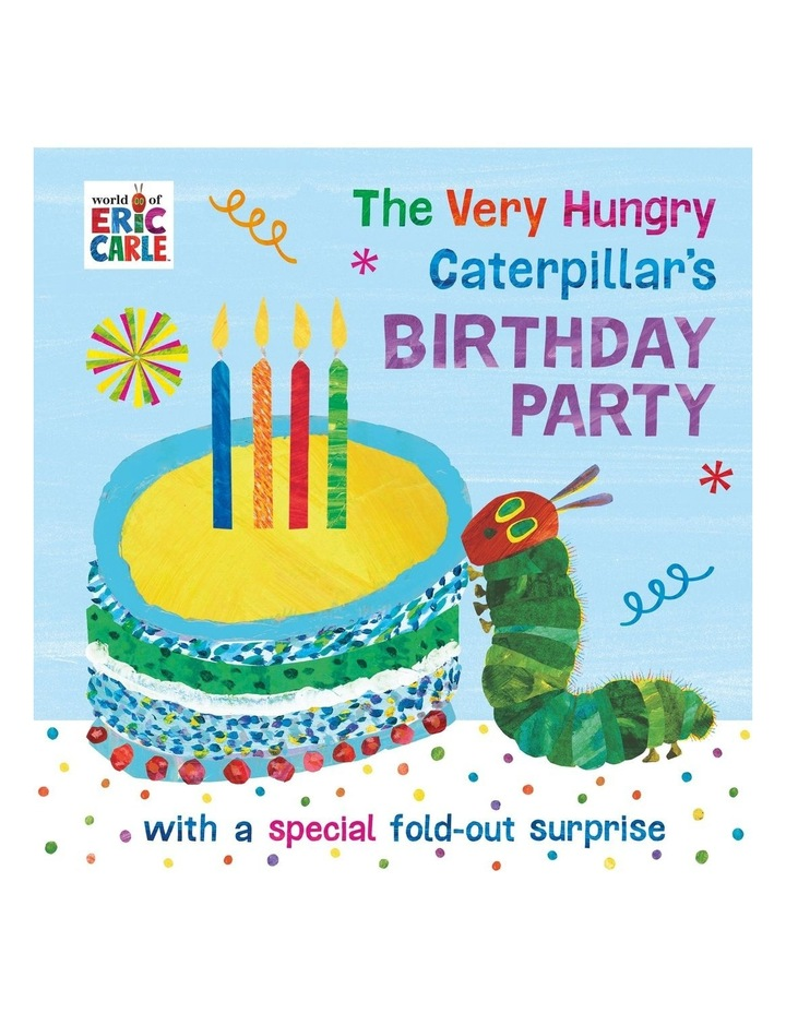 The Very Hungry Caterpillar's Birthday Party image 1