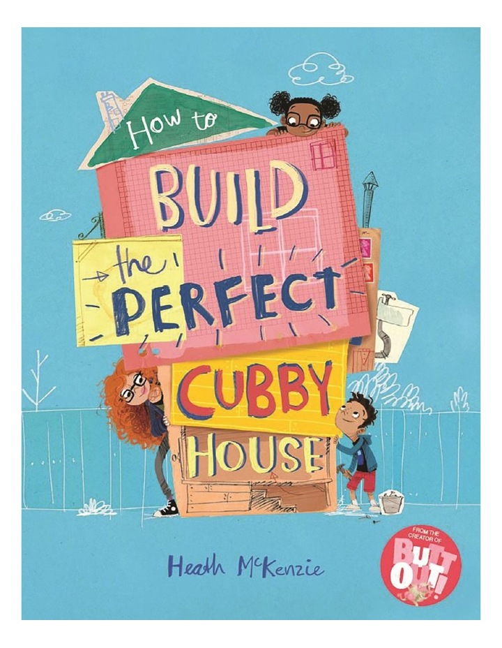 How To Build The Perfect Cubby House image 1
