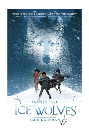 - Elementals Ice Wolves by Amie Kaufman (Paperback)