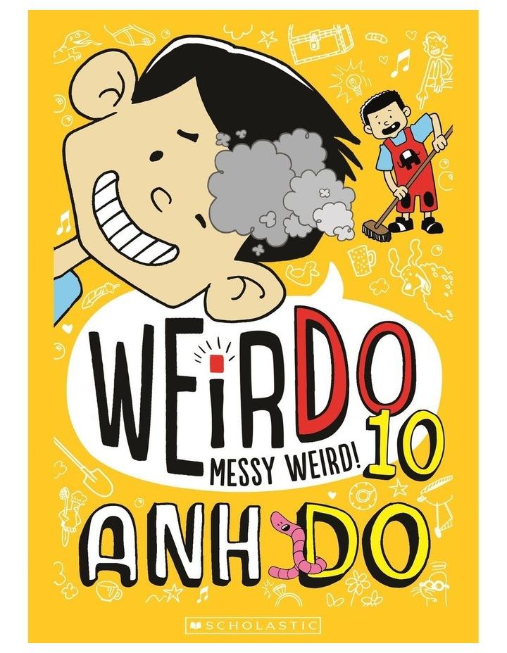 WeirDo #10: Messy Weird! image 1