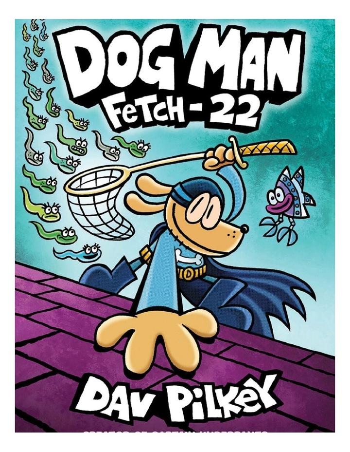 Dog Man Fetch-22 image 1