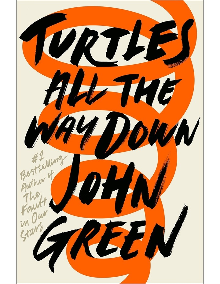 Turtles All The Way Down By John Green (Hardback) image 1