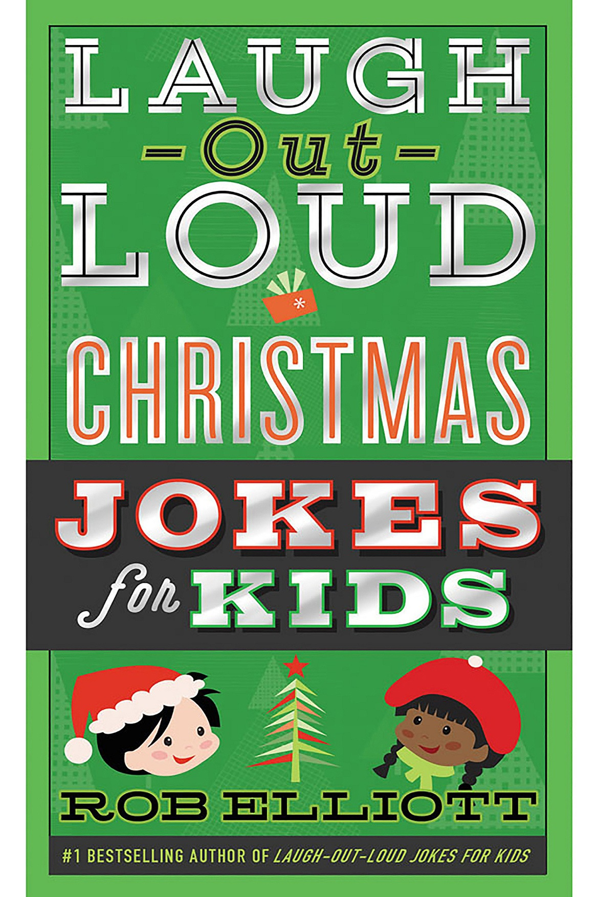 Laugh-Out-Loud Christmas Jokes For Kids by Rob Elliott (paperback ...