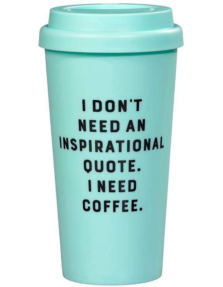 YS Travel Mug - I Don't Need image 1