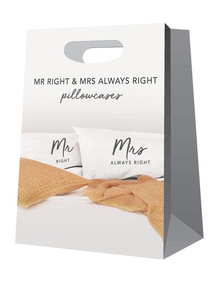 Mr & Mrs Right Pillow Case Set image 2