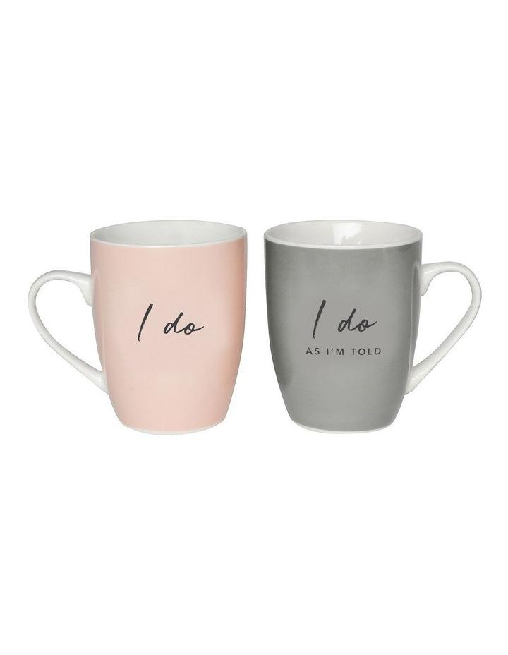 I Do & I Do As I Am Told Mug Set image 1