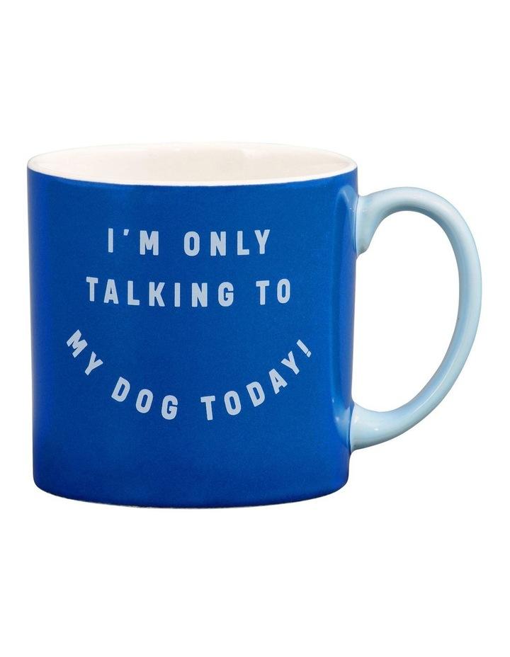 Mug - Dogs Only image 1