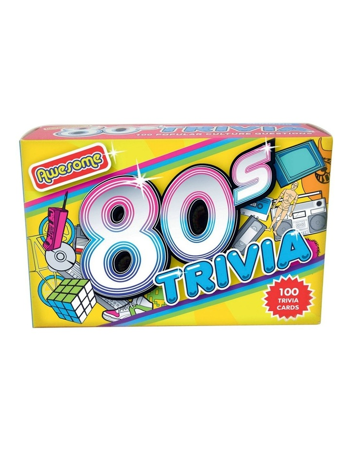 Awesome 80 Trivia image 1