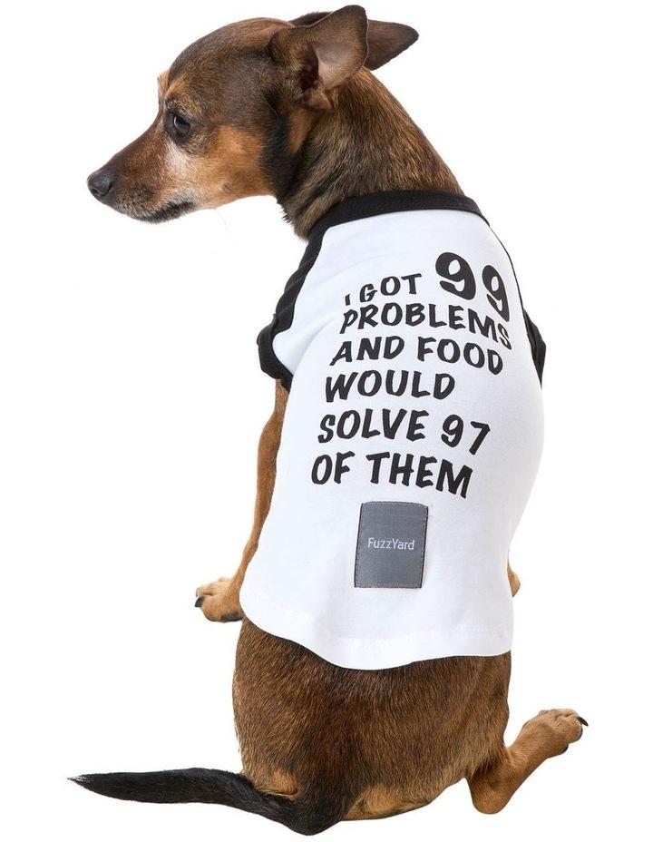 99 Problems T Shirt - Size 4 image 1