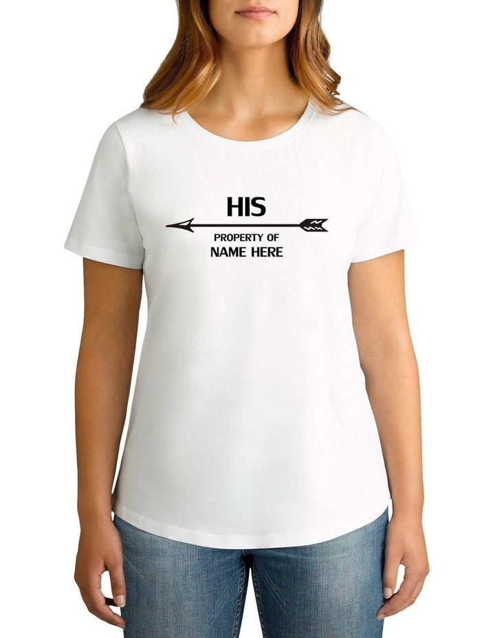 Women's Valentine's Day His Property Left Arrow Personalised Cotton T-Shirt image 1