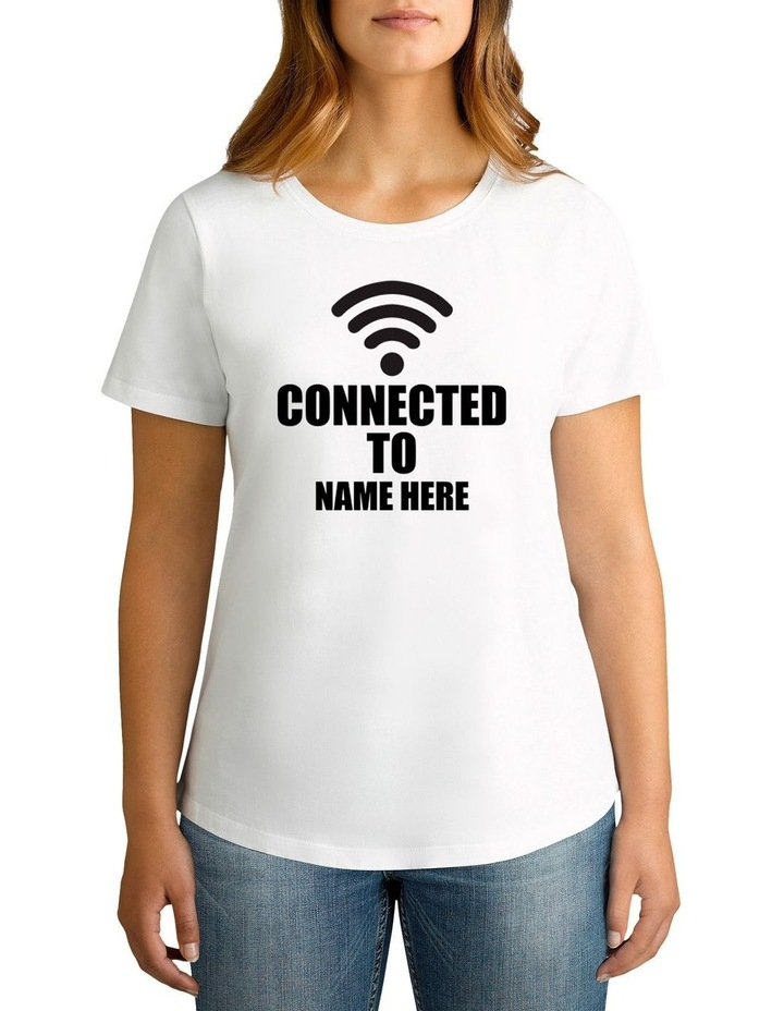 Women's Valentine's Day Connected To Personalised Cotton T-Shirt image 1