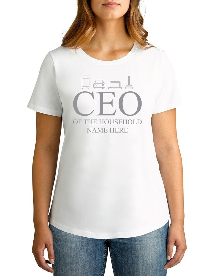 Personalised Women's CEO Of The Household T-Shirt image 1