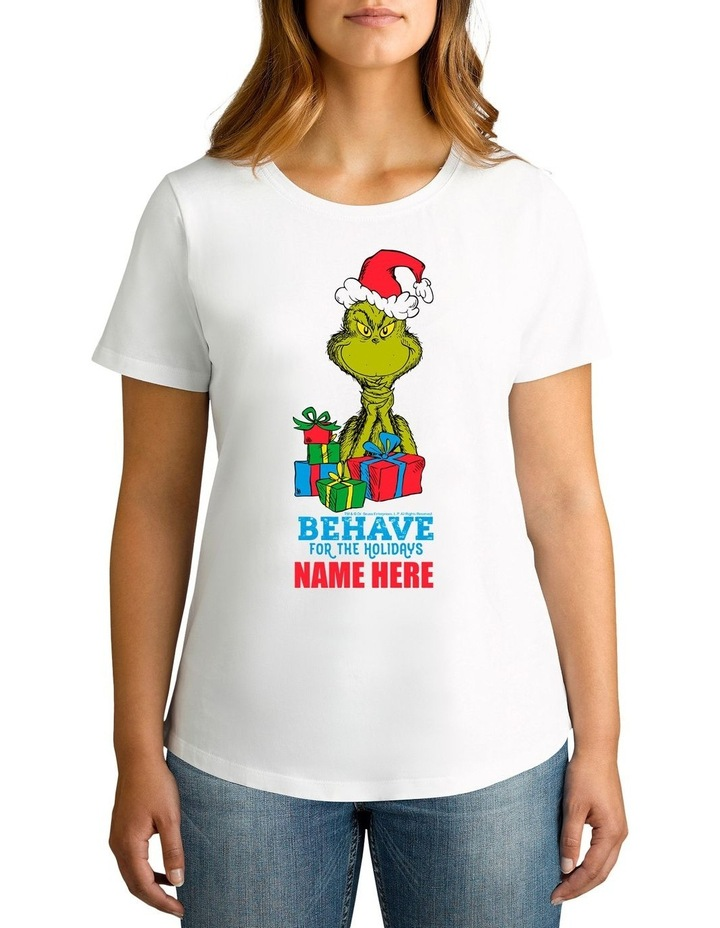 Women's Dr Seuss The Grinch Behave Personalised Cotton T-Shirt image 1