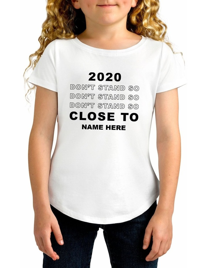 Girl's Covid Don't Stand Personalised Cotton T-Shirt image 1