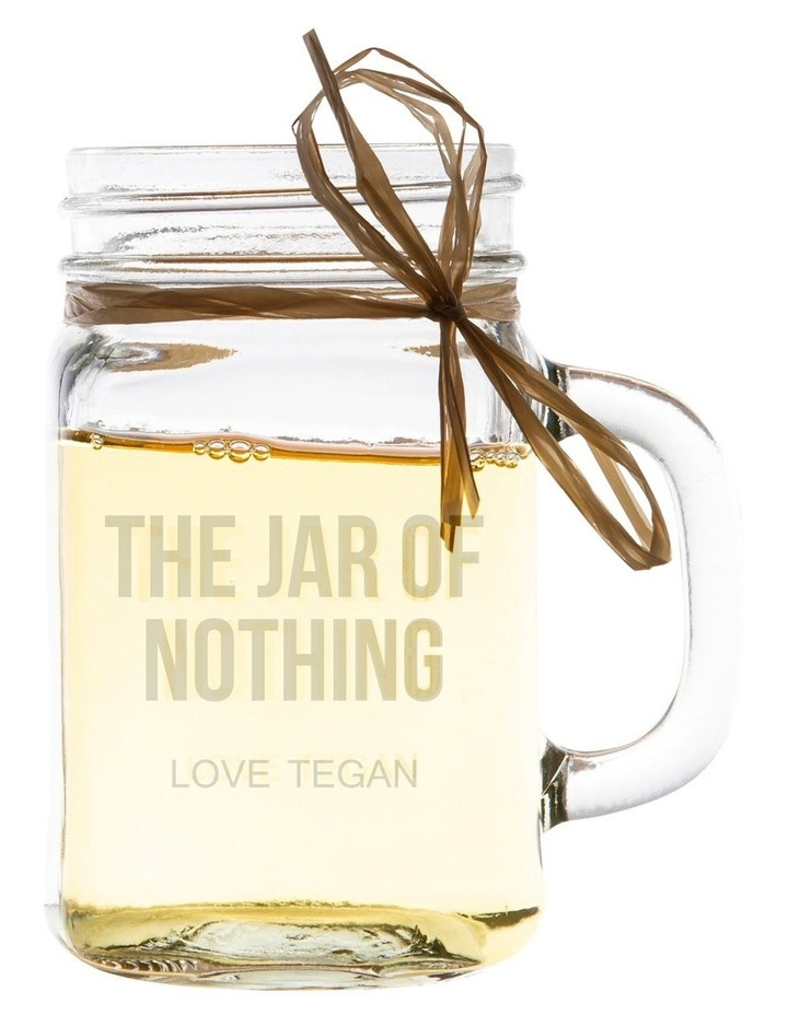 Engraved 400mL Glass Mason Jar - The Jar of Nothing image 1