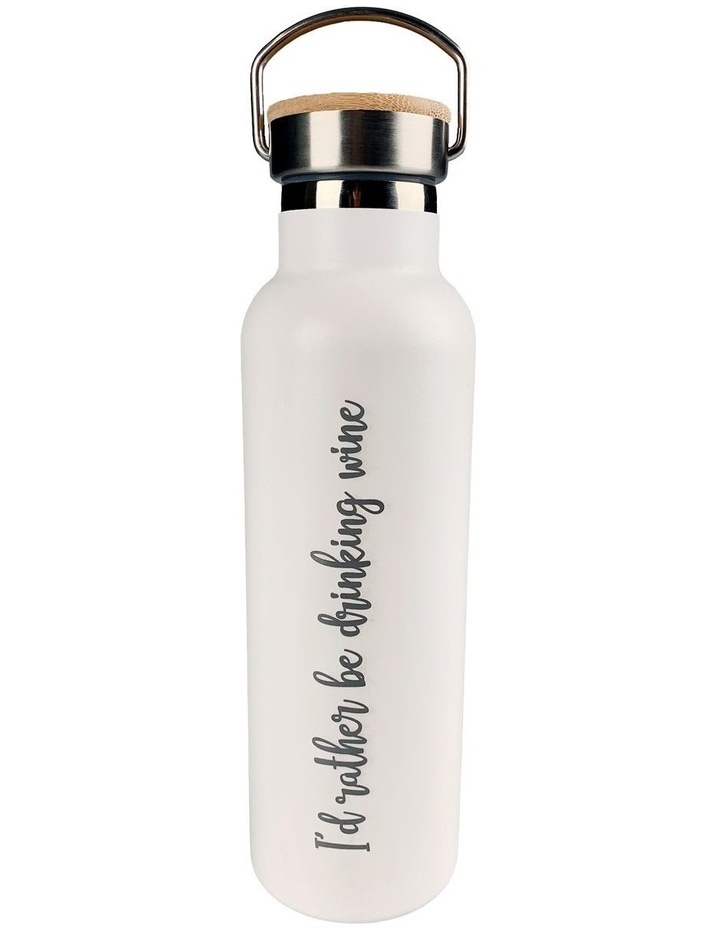 Stainless Steel Water Bottle - I'd rather be drinking wine image 1