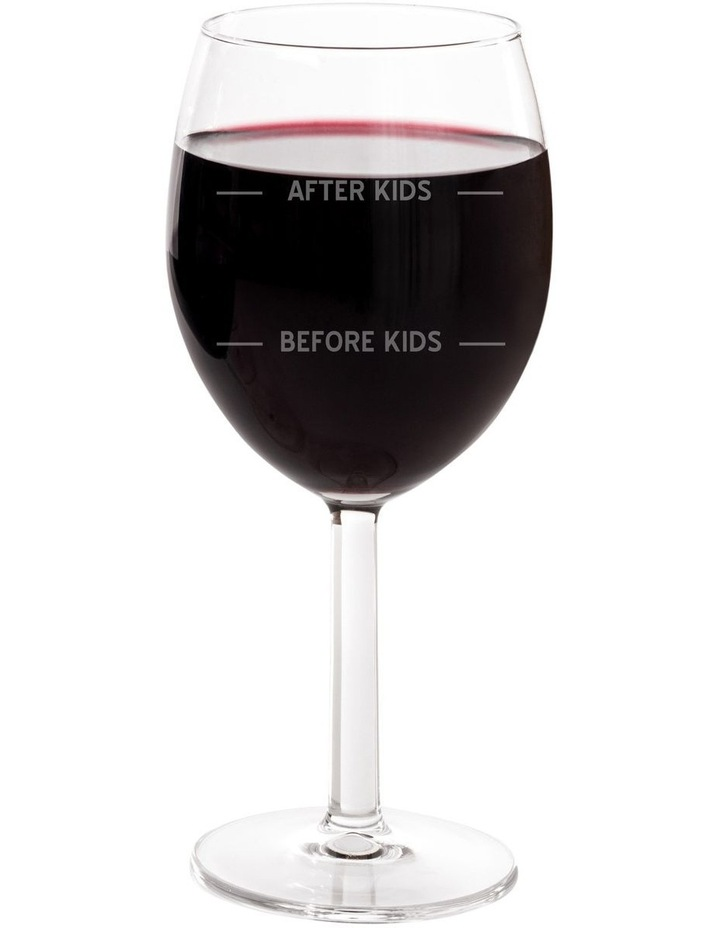 745mL Wine Glass - Before Kids / After Kids image 1