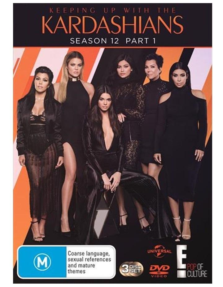 Keeping Up With The Kardashians - Season 12 - Part 1 DVD image 1