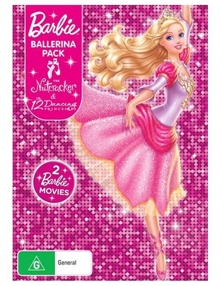 Barbie Ballerina Pack - Barbie In The Nutcracker / Barbie In The 12 Dancing Princesses DVD image 1