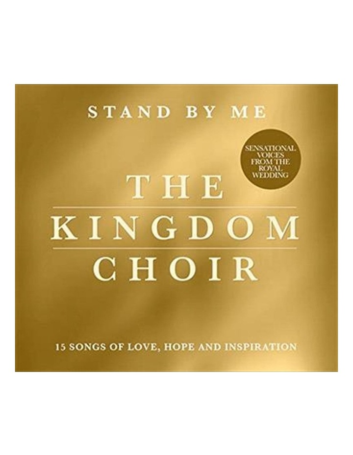 Kingdom Choir - Stand By Me CD image 1