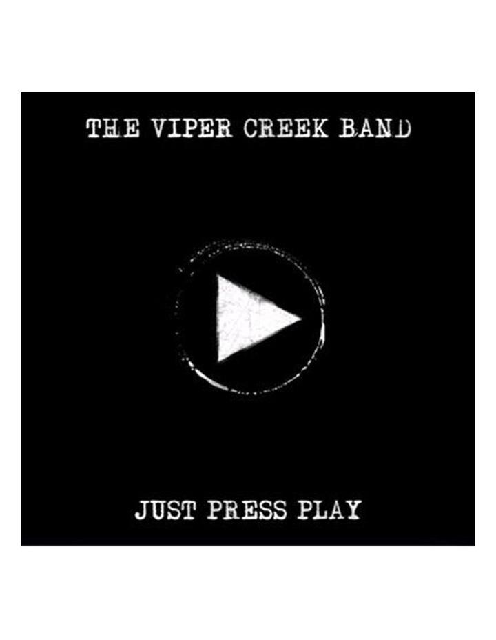 Viper Creek Band - Just Press Play CD image 1