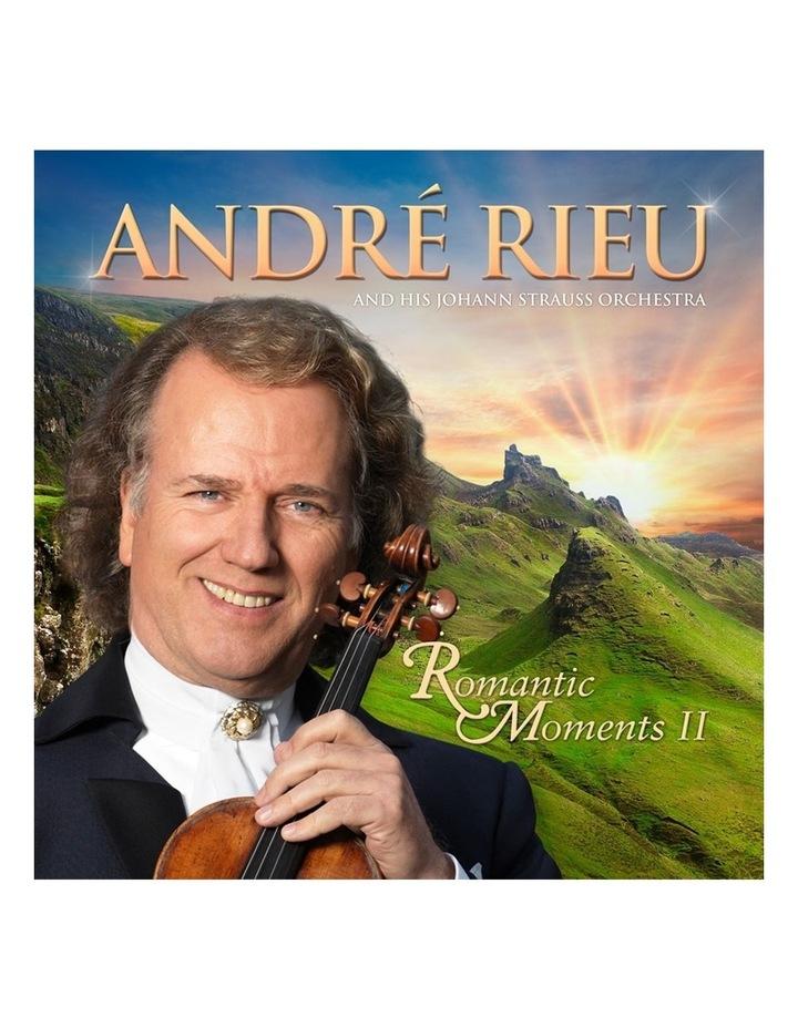 Andr Rieu: Romantic Moments II CD image 1