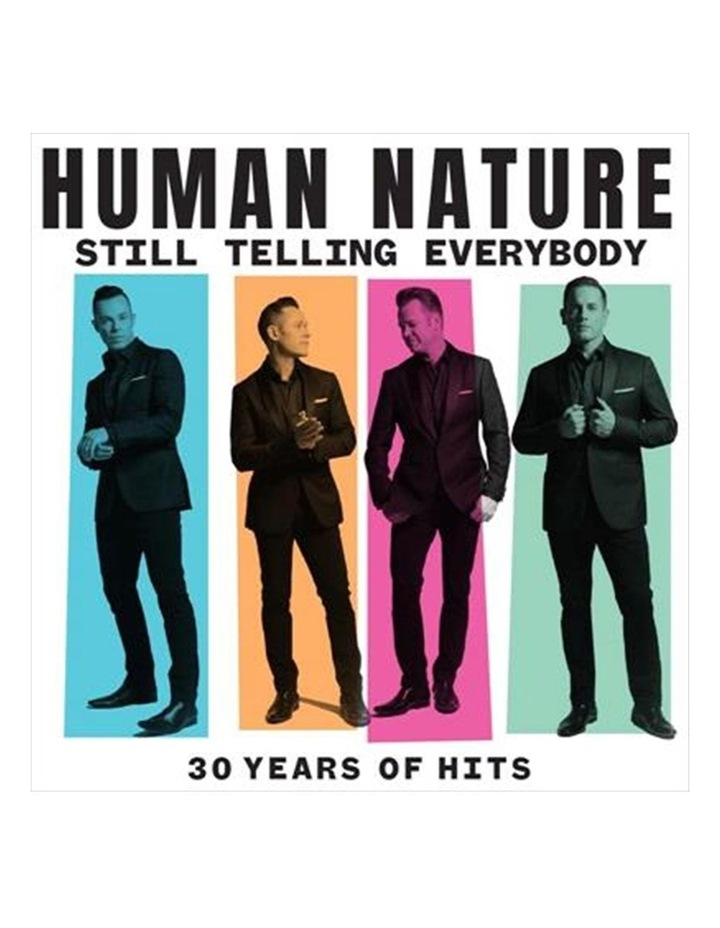 Human Nature: Still Telling Everybody - 30 Years of Hits CD image 1