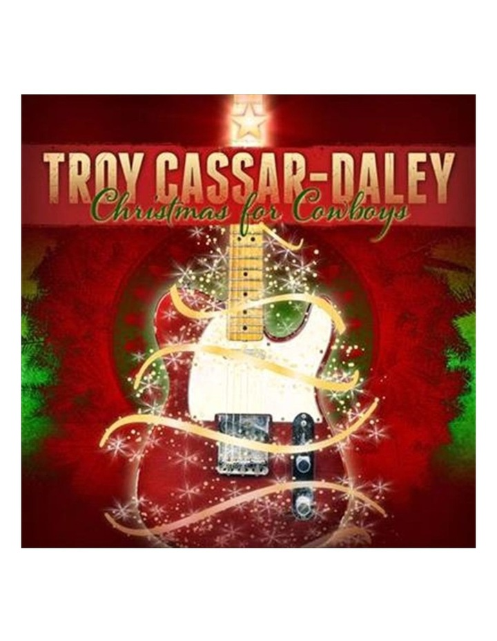 Troy Cassar Daley - Christmas For Cowboys CD image 1