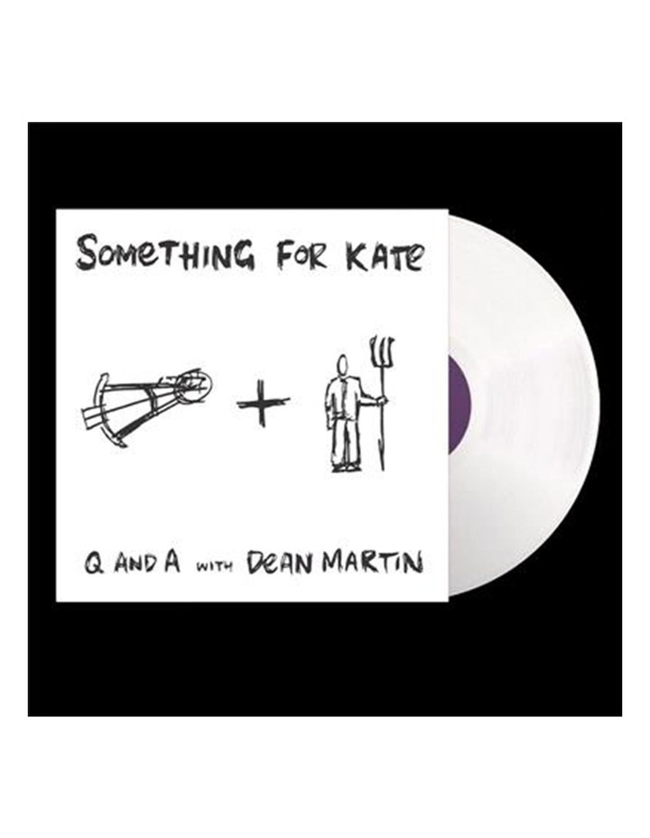 Something For Kate - Q And A With Dean Martin Vinyl image 1