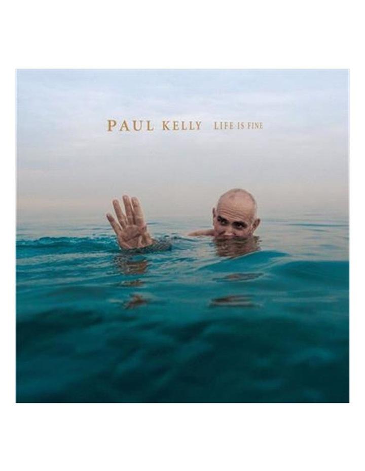 Paul Kelly - Life Is Fine Vinyl image 1